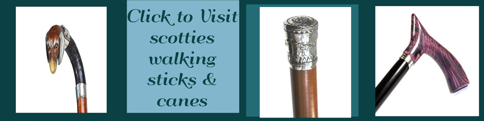 Pay a visit to Scotties Walking Sticks & Canes